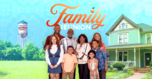 promotional picture for show Family Reunion